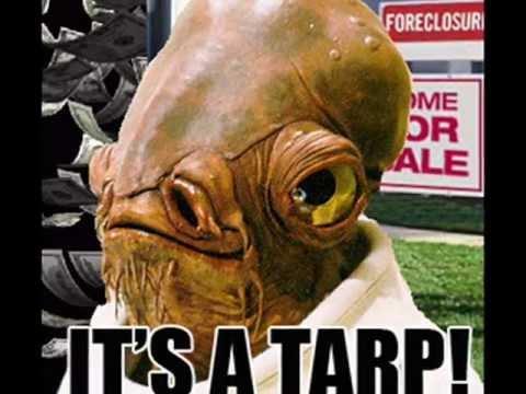 BARAB OBABO! IT'S A TARP!