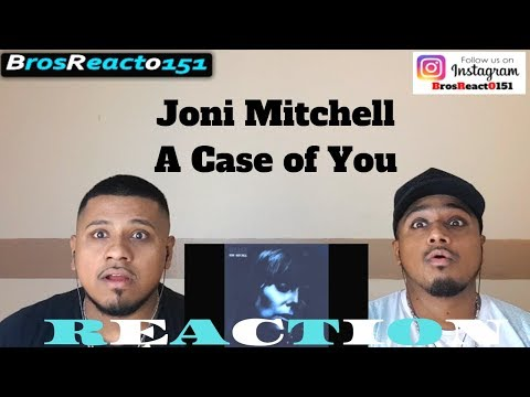 FIRST TIME HEARING | Joni Mitchell - A Case of You | REACTION