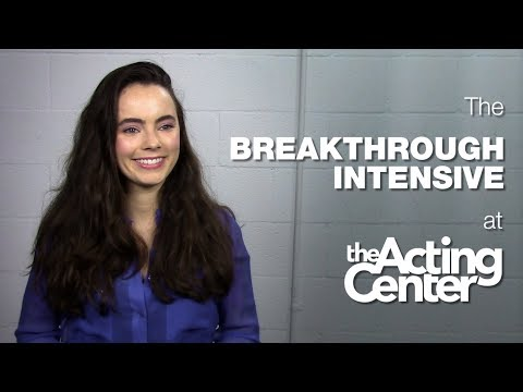 The Breakthrough Intensive at The Acting Center  Freya Tingley  It revived my joy for acting