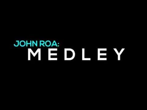 JOHN ROA MEDLEY (Live)