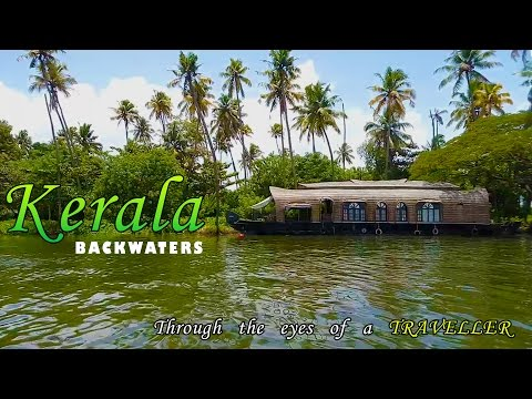 Kerala - God's Own Country - Through the Eyes of a Traveler
