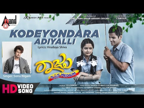 Raju Kannada Medium | Kodeyondara | Kiran Ravindranath | New HD Video Song | Gurunandan | Aashika