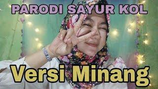 PARODI SAYUR KOL Versi Minang || by WANDARI DEBY