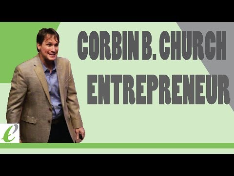 Corbin Church-Founder of Church Properties