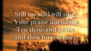 Matt Redman -10,000 REASONS (Bless The Lord) - Worship Video with lyrics