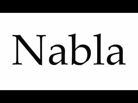 How to Pronounce Nabla