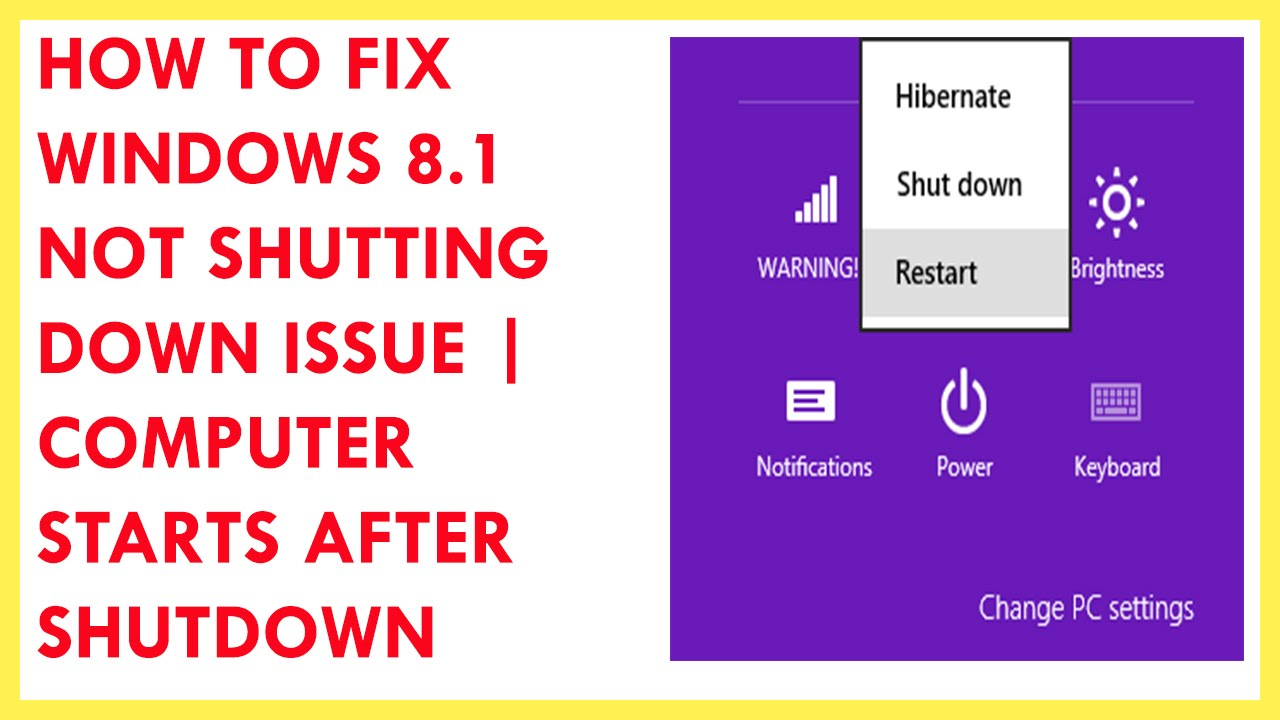 How To Fix Windows 8 1 Not Shutting Down Issue | Computer starts after  shutdown