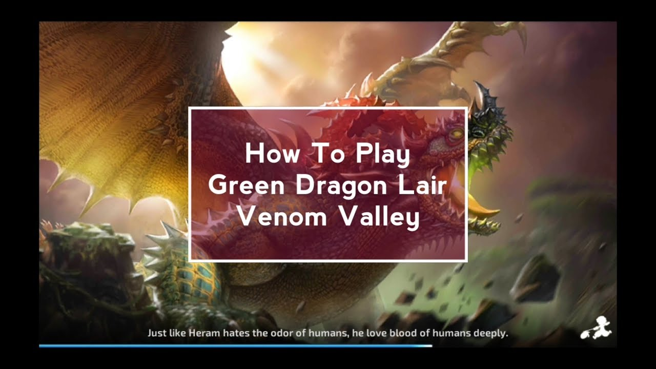How to Play Venom Valley | Green Dragon Lair Stage 4 | Dragon Nest M