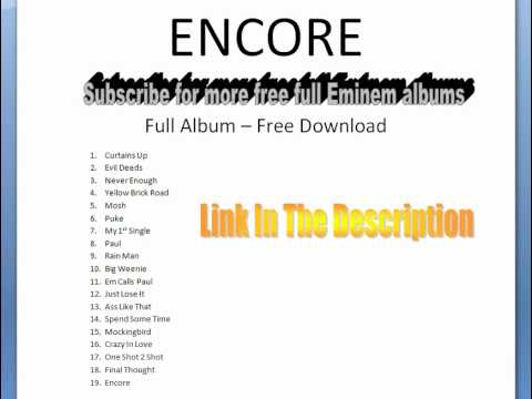 Encore FULL ALBUM FREE Eminem.