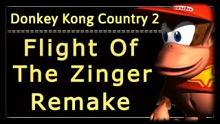 Donkey Kong Country 2 Flight of the Zinger (Hornet Hole) Remake