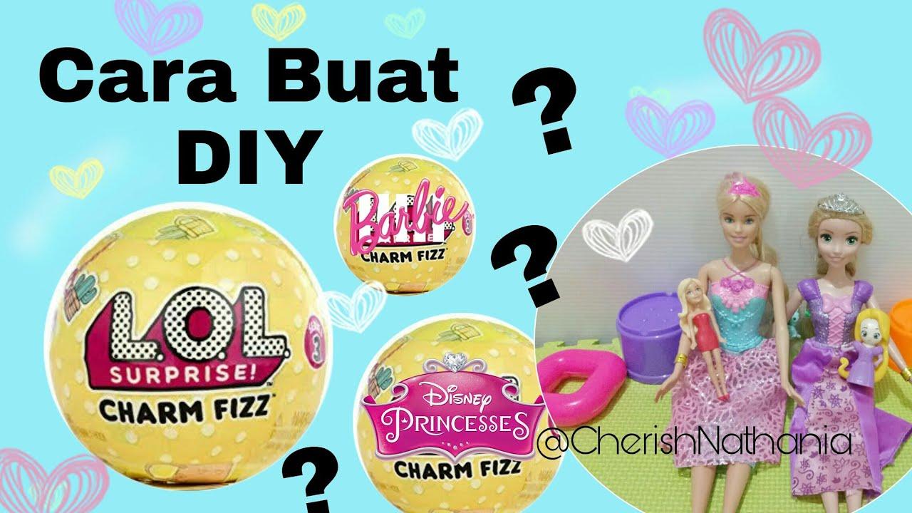 Cara Buat Lol Surprise Charm Fizz Barbie Charm Fizz Disney