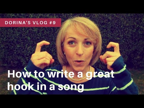 How to write a great hook in a song | Dorina