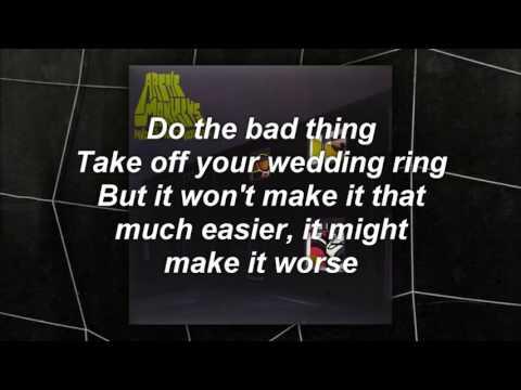 Arctic Monkeys - The Bad Thing \lyrics\