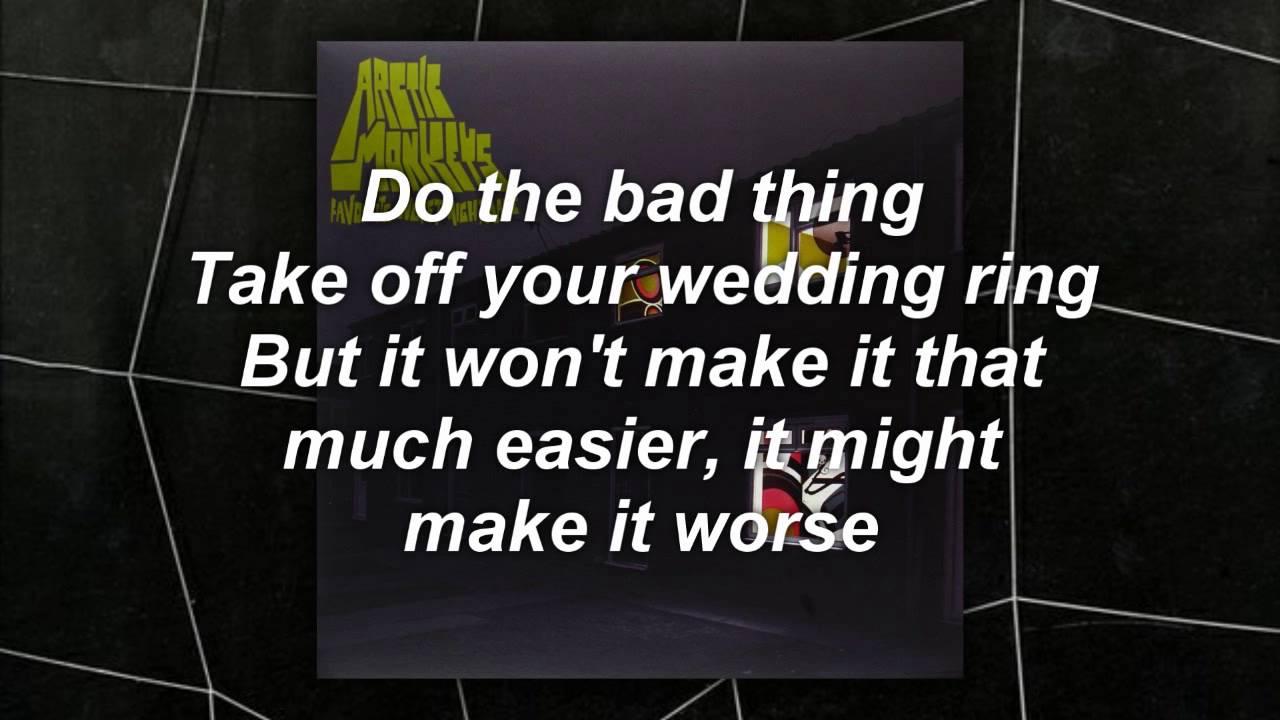Arctic Monkeys - The Bad Thing Lyrics - YouTube