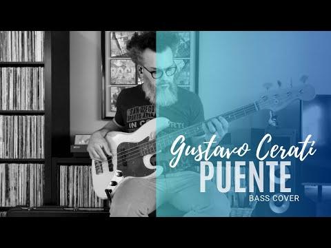 Puente | Gustavo Cerati | Bass Cover
