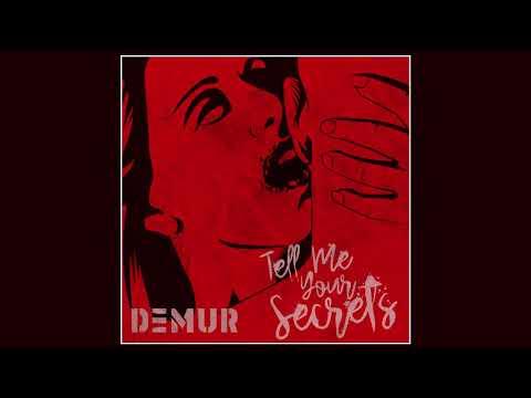 Demur - Tell Me Your Secrets | (Official Audio)