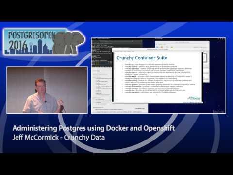 Administering Postgres using Docker and Openshift