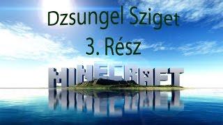 Minecraft - Jungle Island 3.Rész