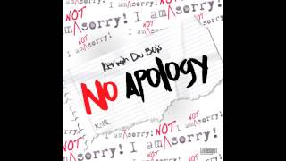 Kerwin Du Bois - No Apology (Soca 2015)