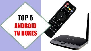 Top 5 Best Android TV Boxes 2018 | Best Android TV Boxe Review By Jumpy Express