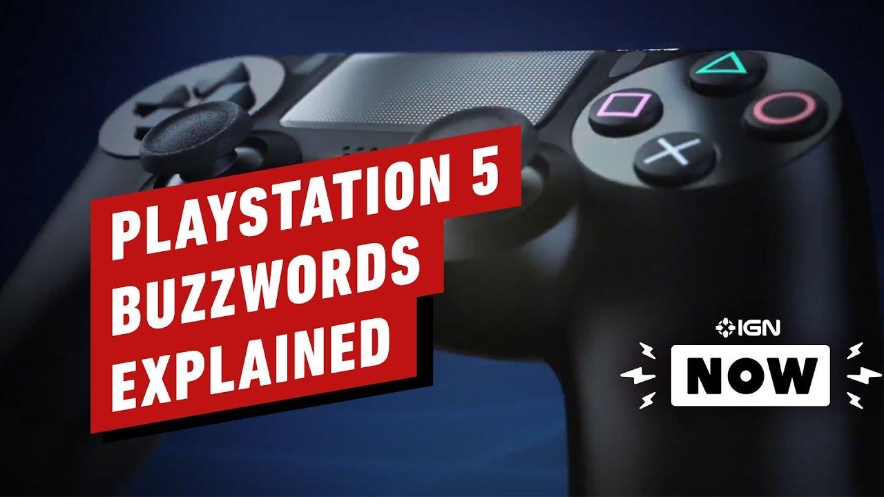 PS5: Mots à la mode nouvelle génération expliqués - IGN maintenant + vidéo