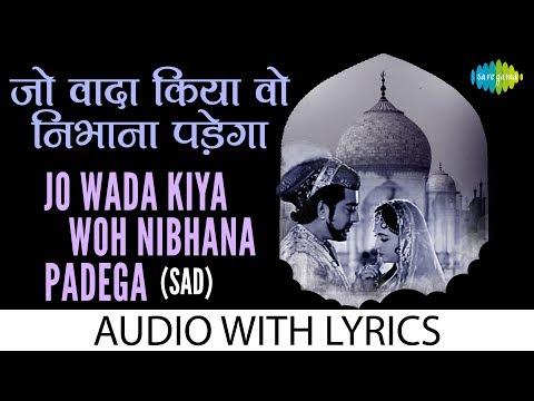Jo Wada Kiya Woh Nibhana Padega -Sad with Lyric | जो वडा किया वह निभाना के बोल | Mohd Rafi , Lata M