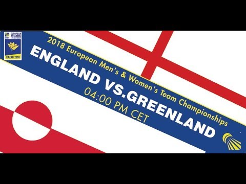 2018 EMTC England - Greenland (Court 6)