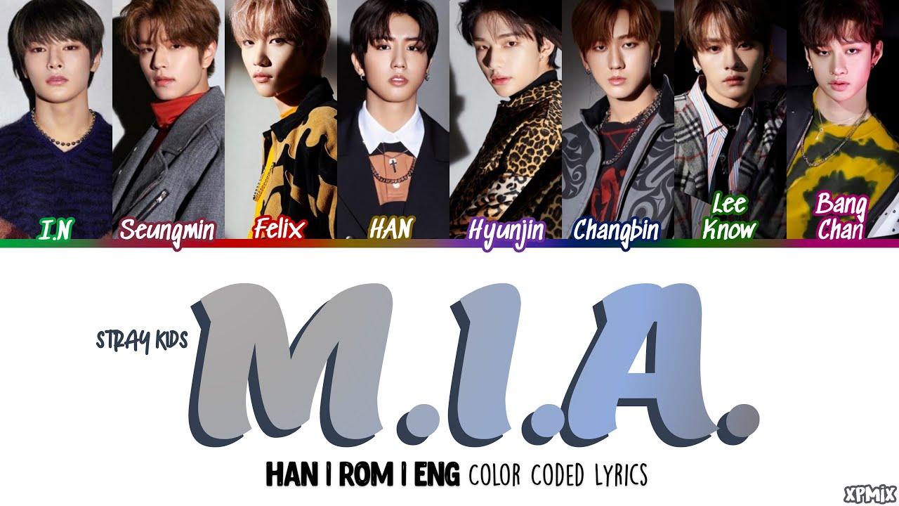 Download [OT8 VER] Stray Kids (스트레이 키즈) - M.I.A. Color Coded [Han Rom Eng] Lyrics