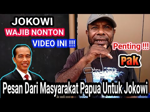SOSOK JOKOWI DI MATA MASYARAKAT PAPUA
