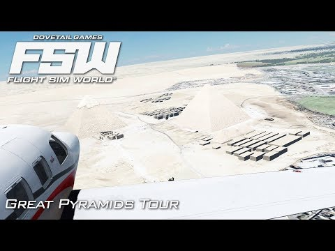 Flight Sim World   The Great Pyramids!   Early Access