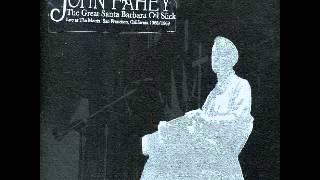 John Fahey - The Death Of The Clayton Peacock