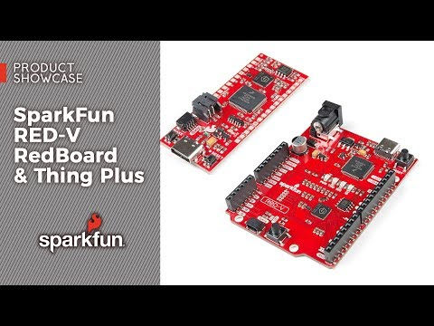 Product Showcase: SparkFun RED-V RedBoard & Thing Plus