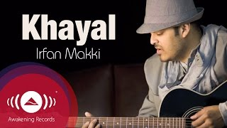 Irfan Makki - Khayal (Urdu) | Official Lyric Video