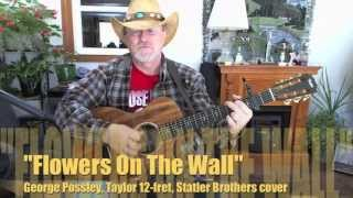 1131 - Flowers On The Wall - Statler Brothers cover with chords and lyrics