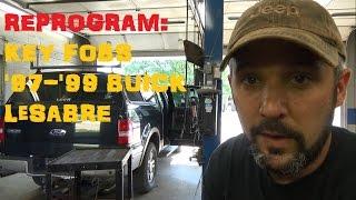 1996 - '99 Buick LeSabre: Key Fob Reprogramming Procedure