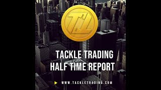 Tackle Trading Halftime Report Nov 14th 2018