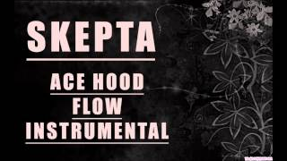 Skepta - Ace Hood Flow Instrumental
