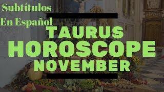 Taurus November 2018 * Horoscope * Tarot Reading * The Big Shift Is Here!  Subtítulos En Español