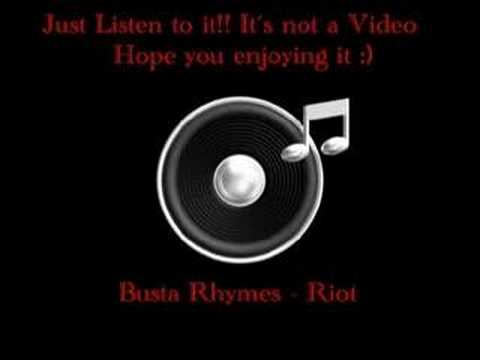 Busta Rhymes - Riot  ,     Gangsta