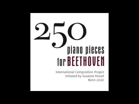 250 piano pieces for Beethoven. Susanne Kessel, piano