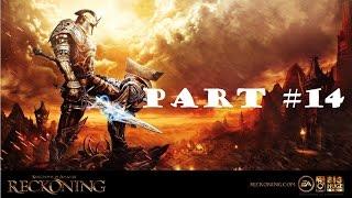 Kingdoms of Amalur Reckoning - Gameplay Walkthrough - Part 14 (X360/PS3/PC) [HD]