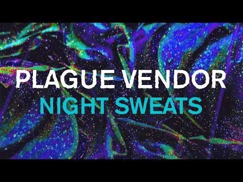 "Free Download Plague Vendor - ""night Sweats"" (lyric Video) Mp3 dan Mp4"