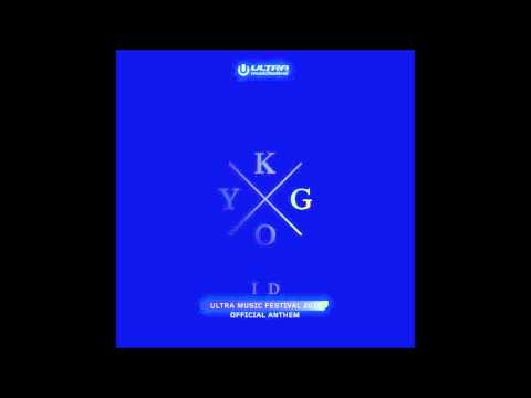 Kygo - ID - Official Ultra Music Festival Anthem 2015 - HQ