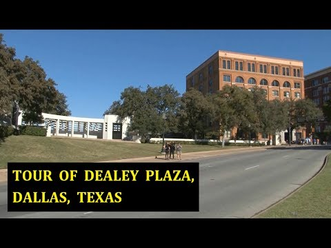 2012 DEALEY PLAZA VIDEO TOUR (PLUS A PHOTO GALLERY OF THE PLAZA, DATING BACK TO 1935)