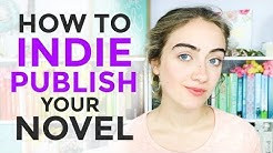 HOW TO SELF PUBLISH A NOVEL (start to finish)