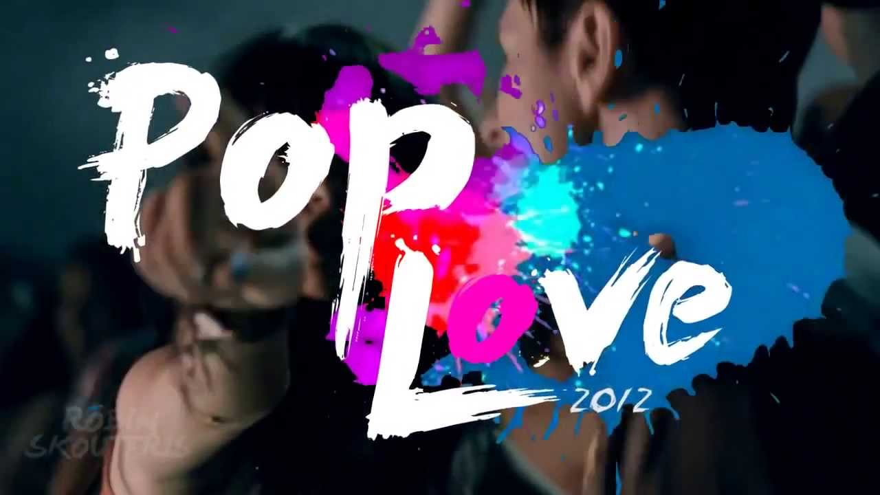 pop love 2012 robin skouteris