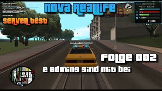 |MTA| Nova Reallife - Servertest - HD+ (German/Deutsch) Folge 002 - 2 Nette Admins
