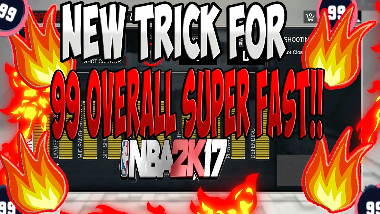 NBA 2K17 NEW TRICK TO GET 99 OVERALL MYPLAYER FASTEST WAY HOW TO GET 99  OVERALL AFTER PATCH 8 (EASY)