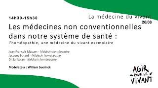 Les médecines non conventionnelles dans notre système de santé : l'homéopathie, une médecine du viva