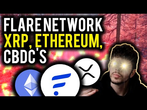 FLARE NETWORK UPDATE, ETHEREUM FIXES DELAYED, XRP RIPPLE NEWS